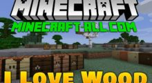 Mod I Like Wood for Minecraft 1.14.4