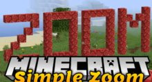 Mod SimpleZoom for Minecraft 1.14.4/1.12.2