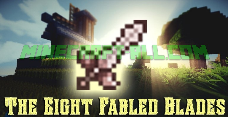 The Eight Fabled Blades Mod