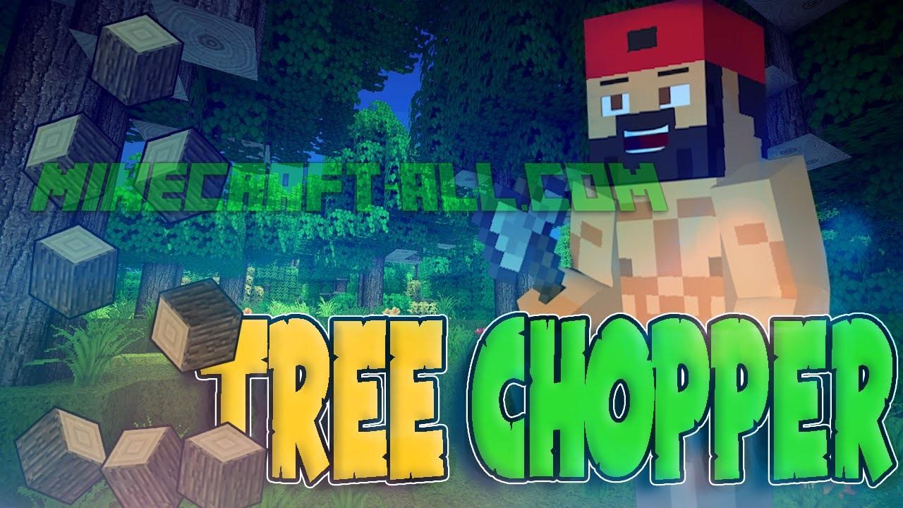 Tree-Chopper-Mod