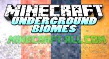 Mod Underground Biomes Constructs for Minecraft 1.13.2/1.12.2