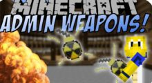 Admin Weapons Mod for Minecraft 1.14.4