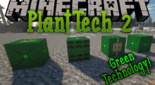 PlantTech 2 Mod for Minecraft 1.14.4/1.14.3