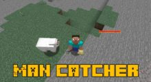 Man Catcher Mod for Minecraft 1.14.4