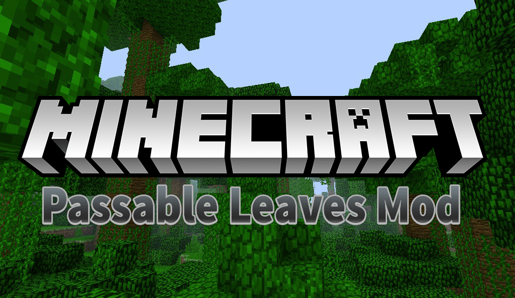 Fabric Passable Leaves Mod for Minecraft 1.15.1/1.15