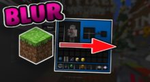 Blur Mod for Minecraft 1.15.1