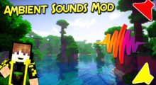AmbientSounds Mod for Minecraft 1.15.2/1.15.1