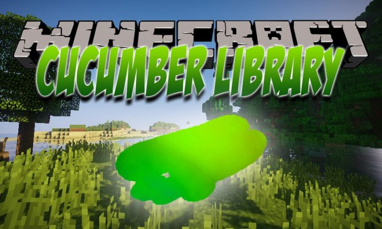 Cucumber Library Mod for Minecraft 1.15.2