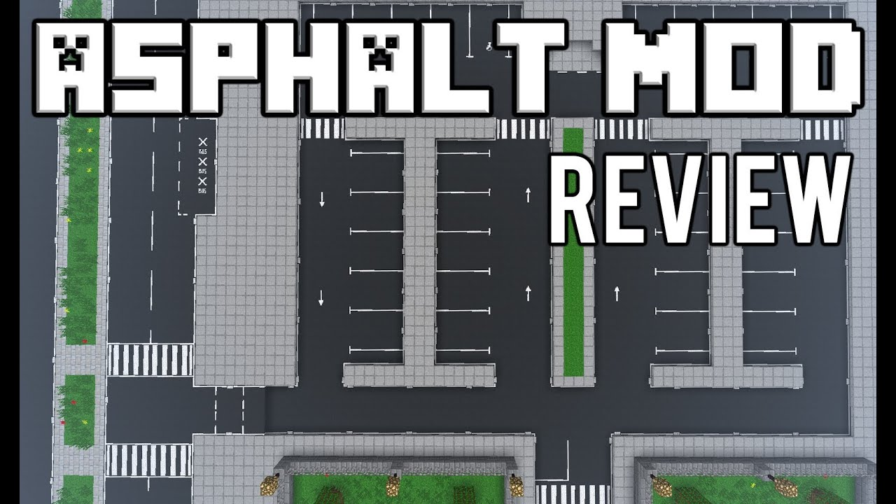 Asphalt Mod for Minecraft 1.12.2
