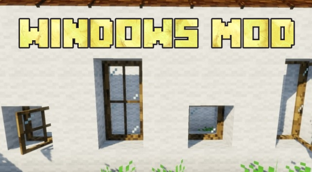 Windows Mod for Minecraft 1.15.2/1.15.1/1.14.4