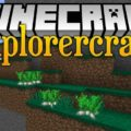 Explorercraft Mod for Minecraft 1.15.2/1.14.4/1.12.2