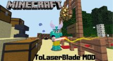 ToLaserBlade Mod for Minecraft 1.15.2/1.14.4/1.13.2