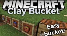Clay Bucket Mod for Minecraft 1.15.2/1.12.2