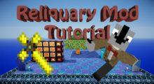 Reliquary Mod for Minecraft 1.15.2/1.14.4/1.12.2