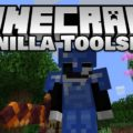 Vanilla Toolsets Mod for Minecraft 1.15.2/1.14.4