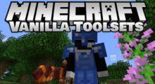 Vanilla Toolsets Mod for Minecraft 1.15.2/1.14.4