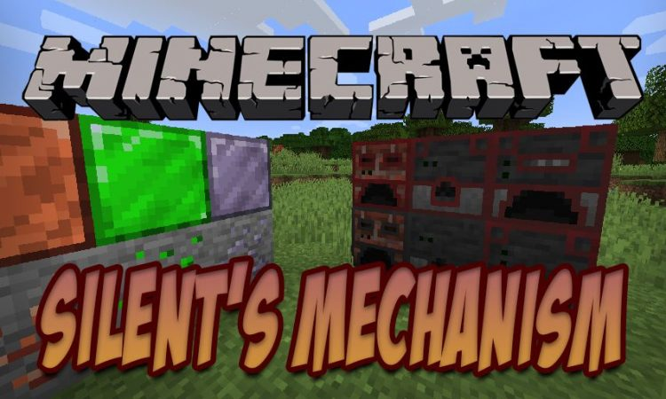 Silent's Mechanisms Mod for Minecraft 1.15.2/1.14.4