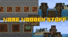 More Wooden Stuff Mod for Minecraft 1.16.2