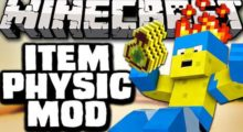 Itemphysic Mod for Minecraft 1.16.2/1.16.1/1.15.2