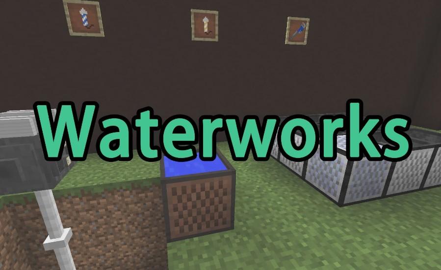 Waterworks Mod for Minecraft 1.16.2/1.16.1/1.15.2