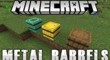 Metal Barrels Mod for Minecraft 1.16.3/1.16.2/1.15.2