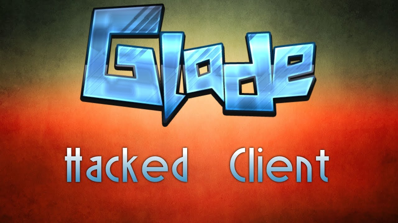 Glade Hacked client for Minecraft 1.16.3/1.16.2