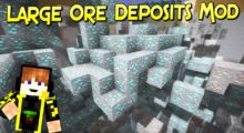 Large Ore Deposits Mod for Minecraft 1.16.3/1.16.2/1.16