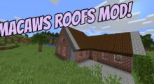 Macaw's Roofs Mod for Minecraft 1.16.3/1.16.2/1.15.2