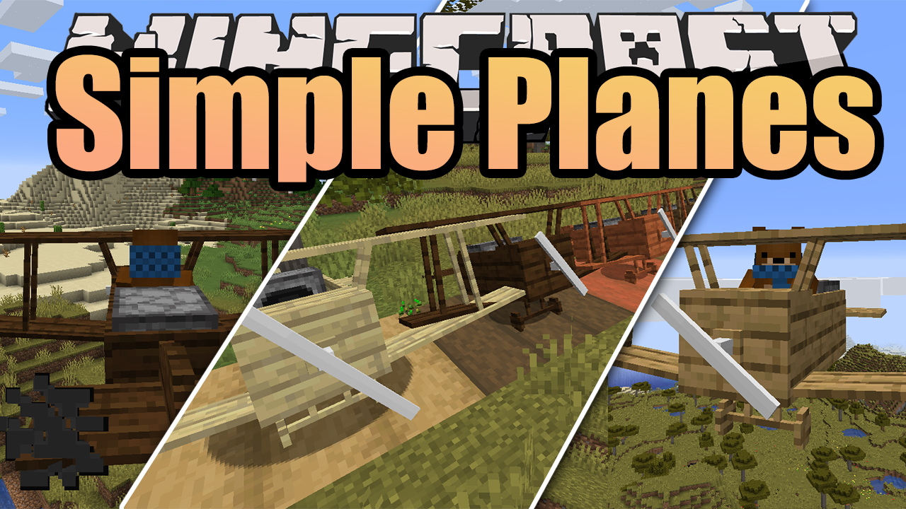 Simple Planes Mod for Minecraft 1.16.3/1.16.2/1.15.2