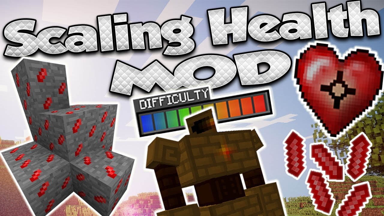 scaling health minecraft mod