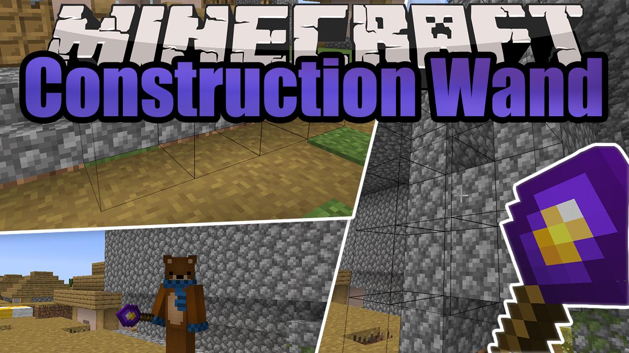 Construction Wand Mod