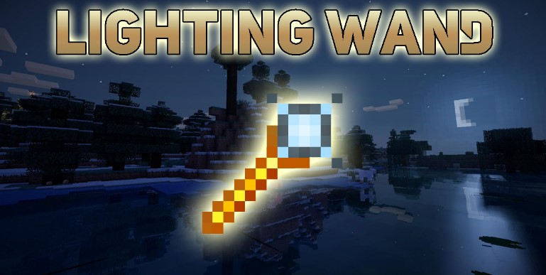 Lighting Wand Mod