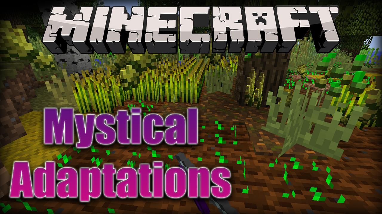 Mystical Adaptations Mod