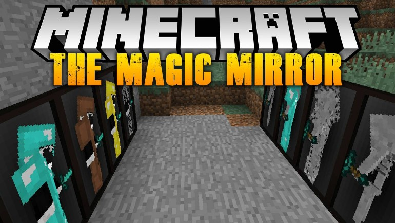 The Magic Mirror Mod