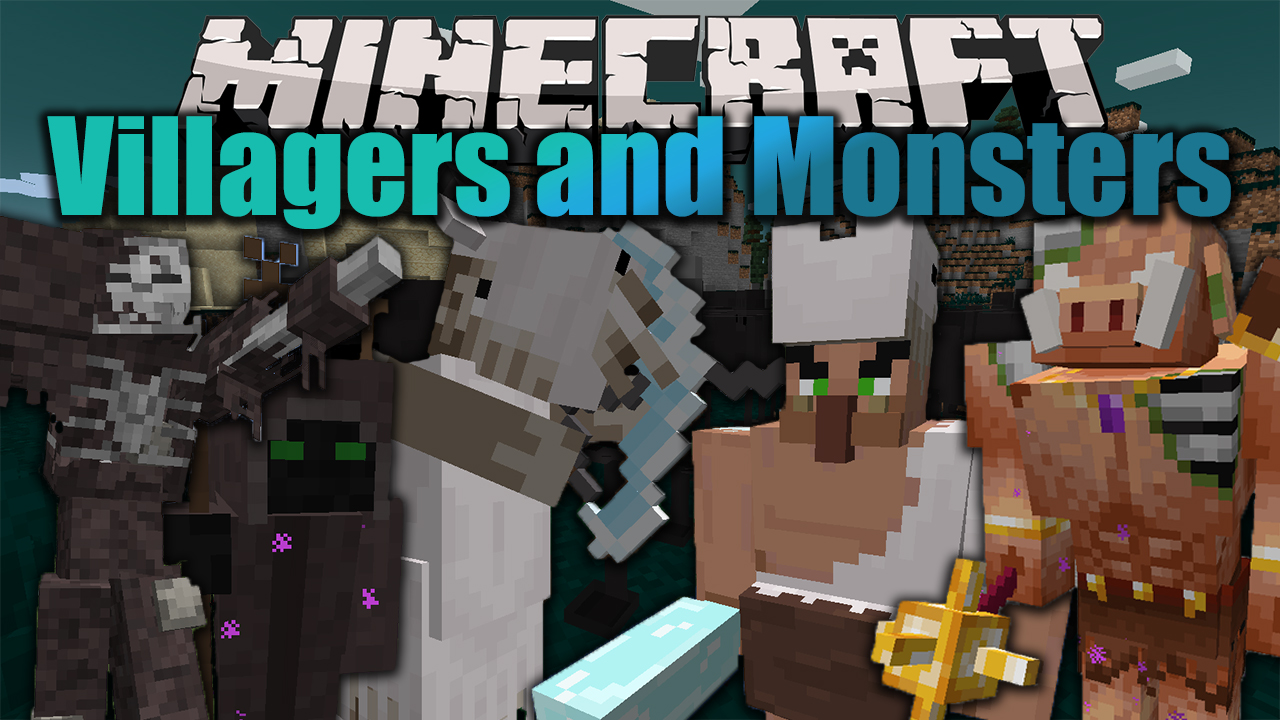Villagers and Monsters Mod