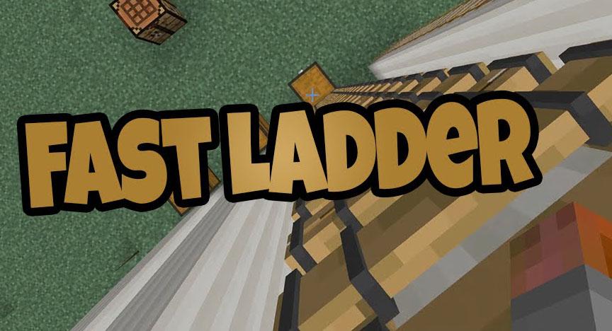 fast ladder mod