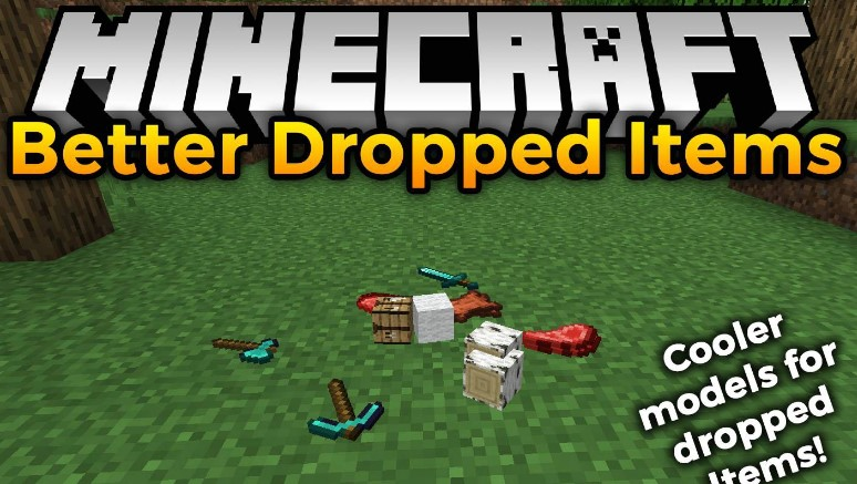 Better Dropped Items Mod