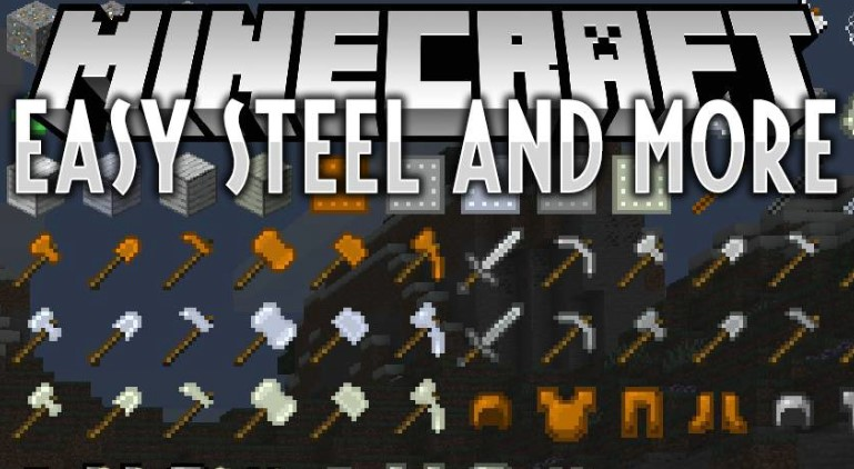 Easy Steel & More Mod