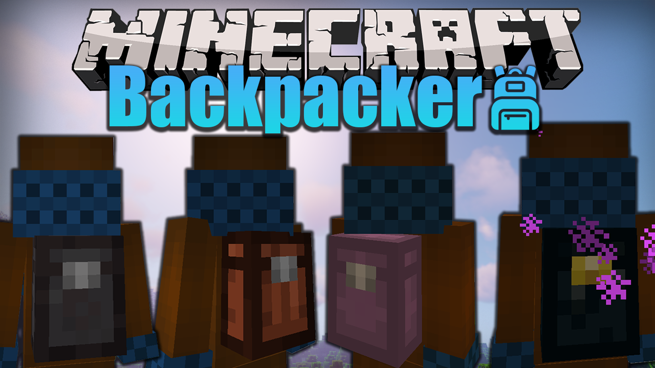 Backpacker mod Minecraft 1.16.4