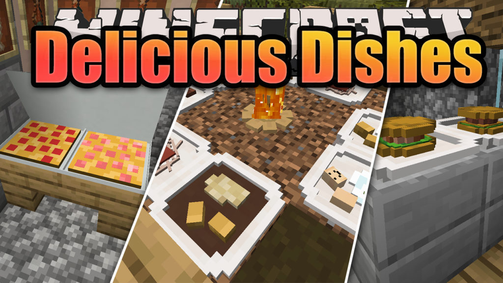 Delicious Dishes Mod Minecraft