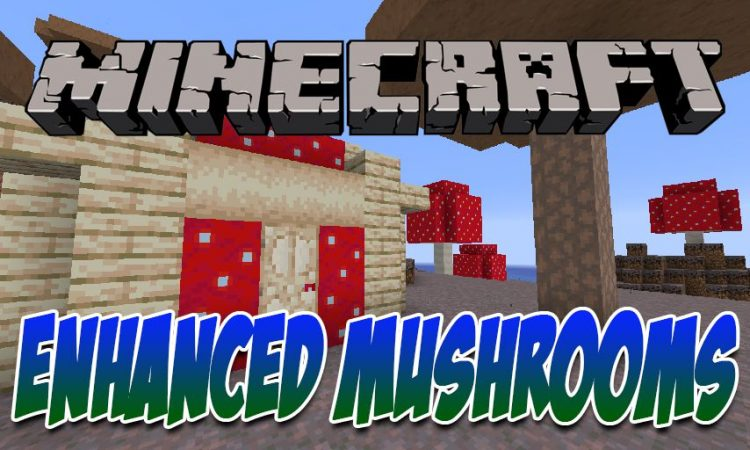 Enhanced Mushrooms Mod 1.16.5