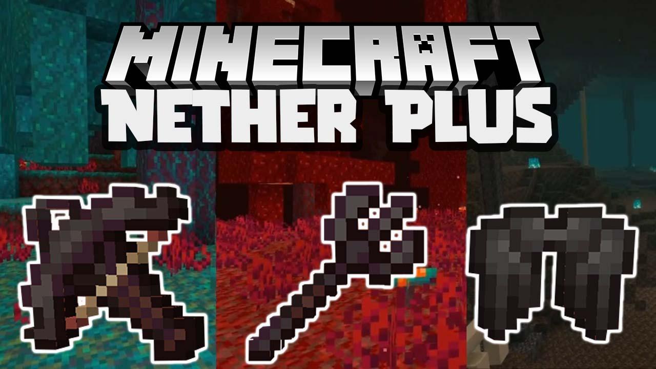 Nether Plus Mod Minecraft
