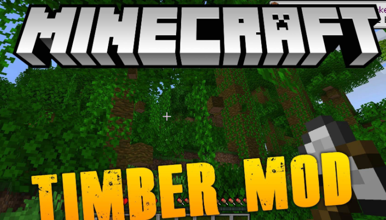 Timber Mod Minecraft 1.16.4