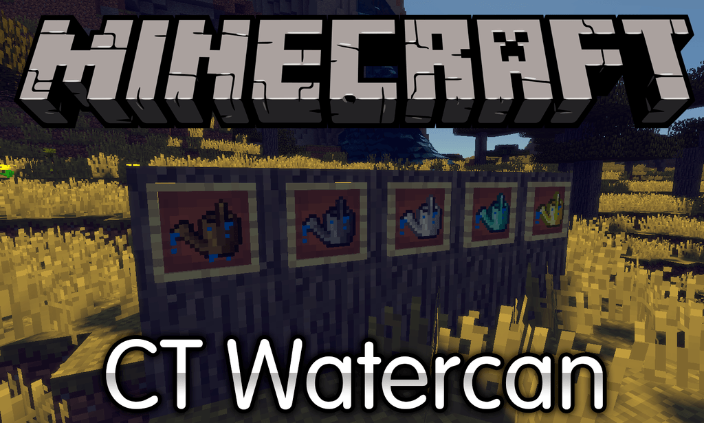 CT Watercan Mod Minecraft