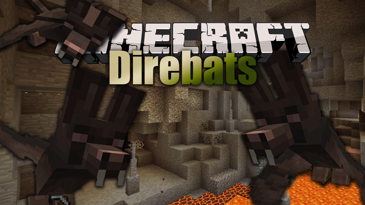 Direbats Mod Minecraft