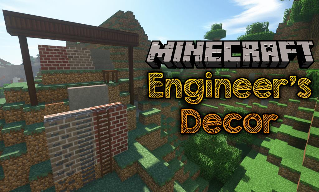 Engineer's Decor Mod Minecraft