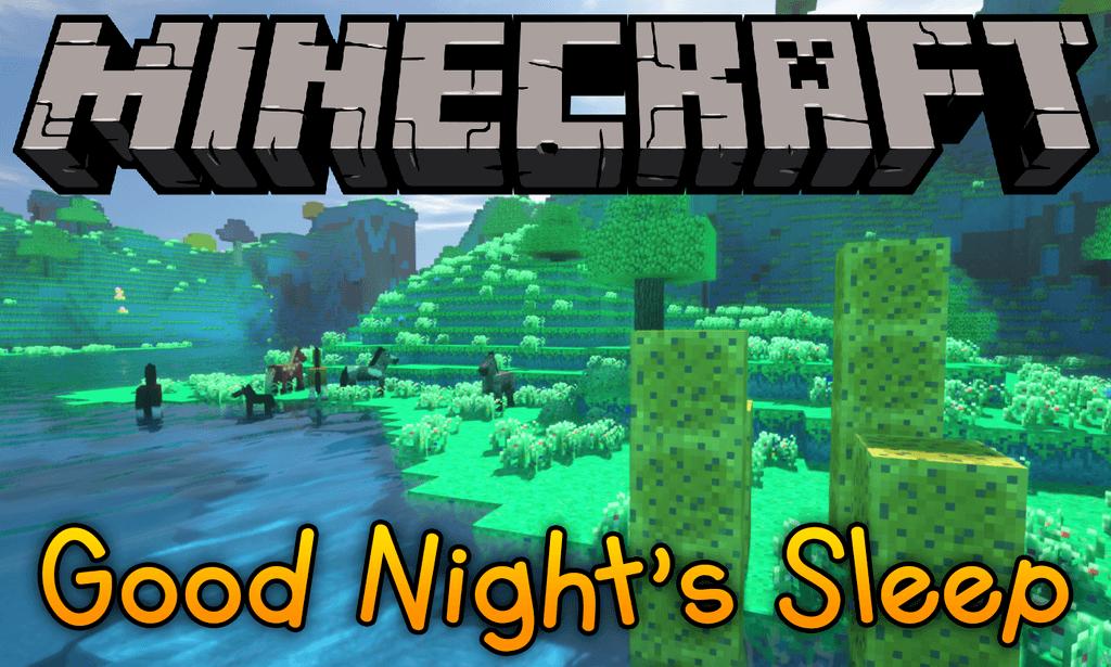 Good Night's Sleep Mod Minecraft