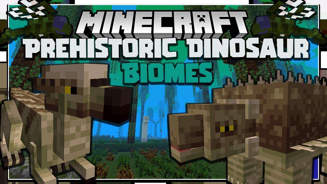 Prehistoric Dinosaur Biomes Mod Minecraft