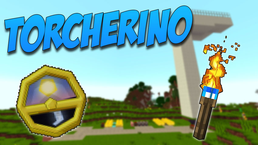 Torcherino Mod Grow fast