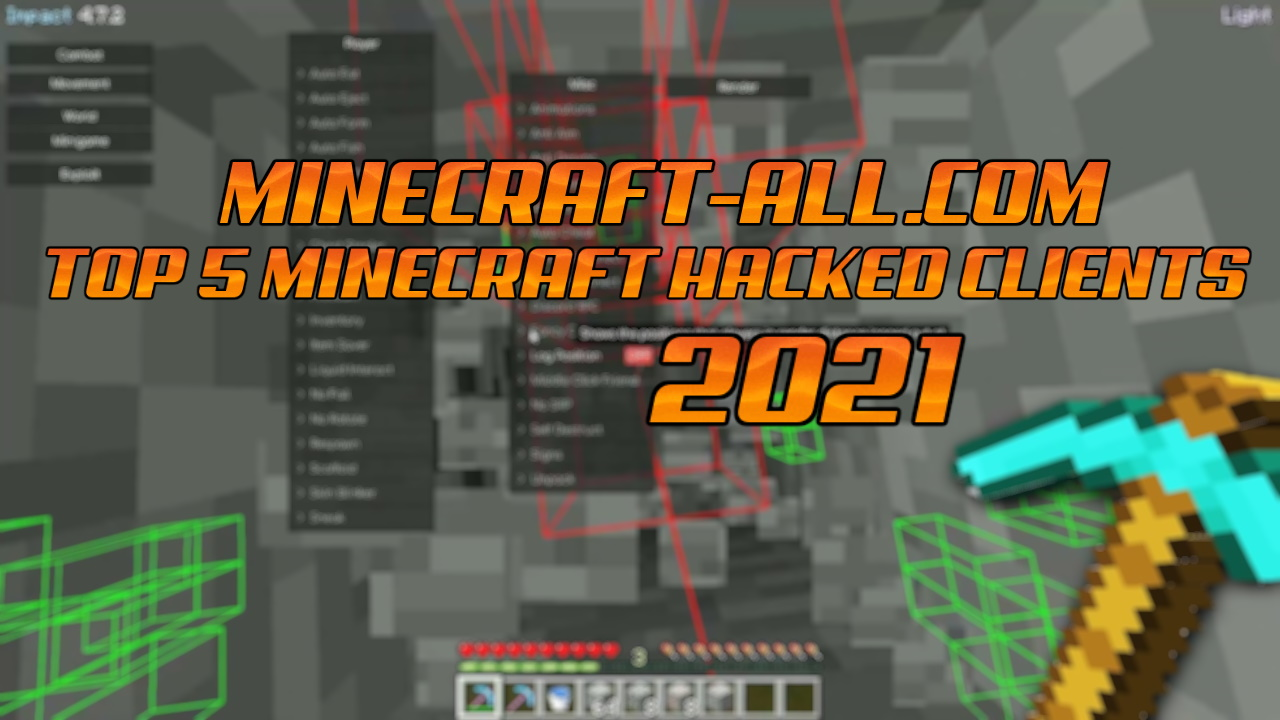 top 5 minecraft hacked clients 2021